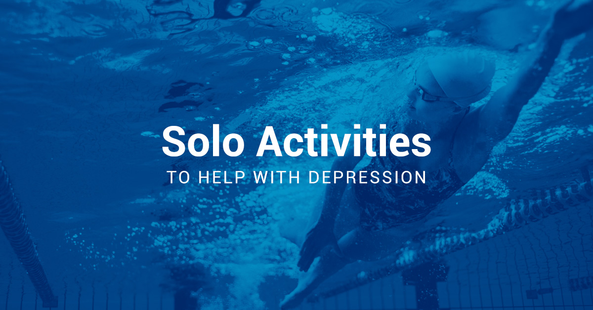 Solo Activities to Help with Depression